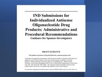 FDA、限られた患者のために設計した核酸医薬のINDへガイダンス案